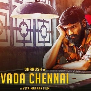 Vada Chennai's First Look Poster release date and time here